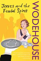 Jeeves and the Feudal Spirit PDF