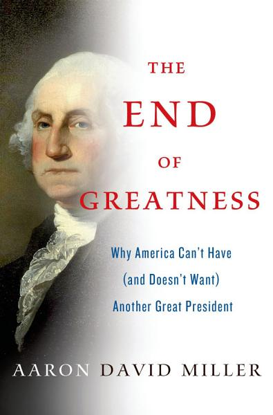 Download The End of Greatness Book