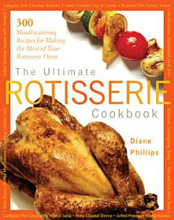 The Ultimate Rotisserie Cookbook Book
