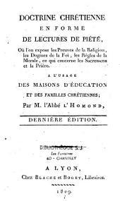 Doctrine chrétienne en forme de lectures de piété...à l'usage des maisons d'éducation et des familles chrétiennes...