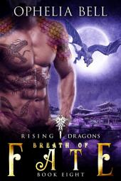 Breath Fate: Rising Dragons #8