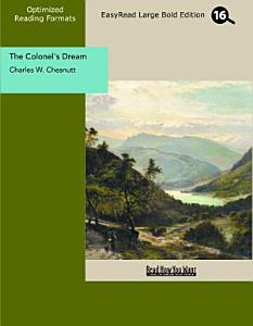 The Colonel s Dream  EasyRead Large Bold Edition  PDF
