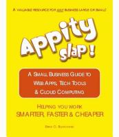 Appity Slap  A Small Business Guide to Web Apps  Tech Tools and Cloud Computing PDF