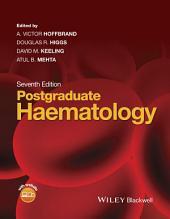 Postgraduate Haematology: Edition 7