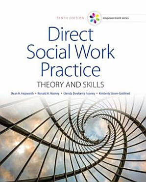 Empowerment Series  Direct Social Work Practice  Theory and Skills PDF