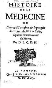 Histoire de la médecine ...