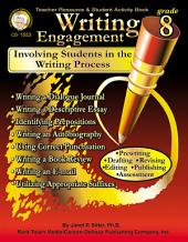 Writing Engagement, Grade 8: Involving Students in the Writing Process