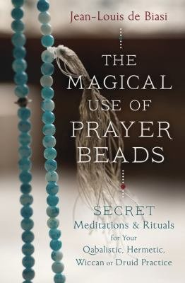 The Magical Use of Prayer Beads PDF