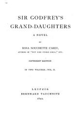 Sir Godfrey's Grand-daughters: A Novel