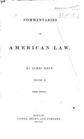 Commentaries on American Law ... Ninth edition. Edited by William Kent and D. B. Eaton