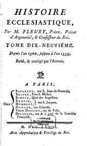 Histoire Ecclésiastique: Depuis l'an 1300, jusques à l'an 1339, Volume19