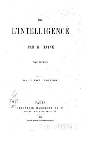 De l'intelligence: Volume 1