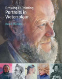 Drawing and Painting Portraits in Watercolour PDF