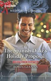 The Spanish Duke's Holiday Proposal