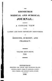 The Edinburgh Medical and Surgical Journal: Volume 66