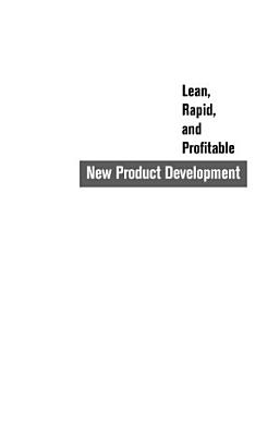 Lean  Rapid and Profitable New Product Development PDF