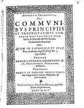 De communibus principiis et proprietatibus corporum naturalium