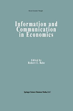 Information and Communication in Economics PDF