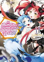 An Archdemon's Dilemma: How to Love Your Elf Bride: Volume 11