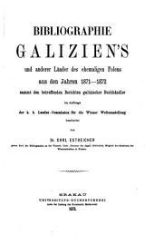 Bibliografia polska XIX. stulecia: 3,000 druków od 1871 roku ujęte w katalogi : abecadłowy i systematyczny, ze spisami osób, miejscowości przedmiotów, tudziez ze sprawozdaniami księgarzy galicyjskich. Zeszyt dodatkowy