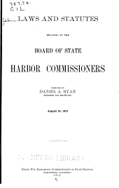 Laws and Statutes Relating to the Board of State Harbor Commissioners