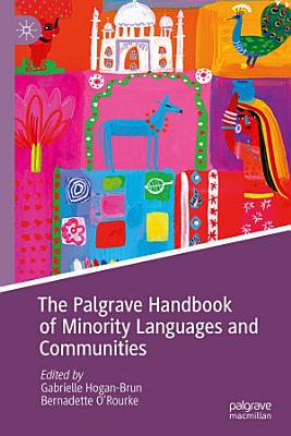 The Palgrave Handbook of Minority Languages and Communities PDF