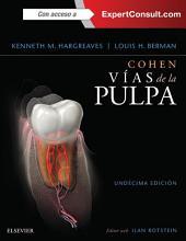 Cohen. Vías de la Pulpa + ExpertConsult: Edición 11