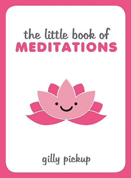 Download Little Book of Meditations Book