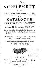 Supplement à la Bibliographie instructive: ou Catalogue des livres du cainbet de feu m. Louis Jean Gaignat ...