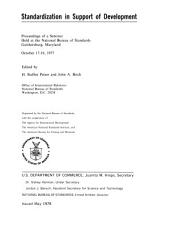 Standardization in support of development: proceedings of a seminar held at the National Bureau of Standards, Gaithersburg, Maryland, October 17-18, 1977