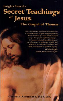 Insights from the Secret Teachings of Jesus PDF