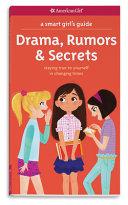 Drama  Rumors   Secrets
