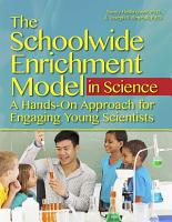 The Schoolwide Enrichment Model in Science PDF