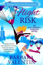 Flight Risk: an Assignment: Romance novel