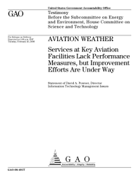 Aviation Weather Services At Key Aviation Facilities Lack Performance Measures But Improvement Efforts Are Under Way Congressional Testimony Book PDF