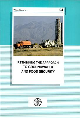 Rethinking the Approach to Groundwater and Food Security PDF