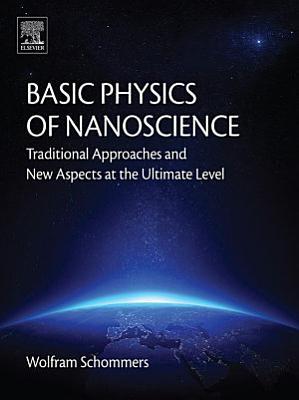 Basic Physics of Nanoscience
