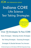 Indiana CORE Life Science - Test Taking Strategies