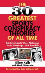 The 30 Greatest Sports Conspiracy Theories Of All Time Book PDF