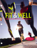 Fit   Well Brief Edition  Core Concepts and Labs in Physical Fitness and Wellness Loose Leaf Edition Book