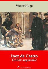 Inez de Castro: Nouvelle édition augmentée