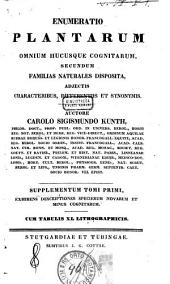 *Enumeratio plantarum omnium hucusque cognitarum secundum familias naturales disposita adjectis characteribus, differentiis et synonymis: 2: Exhibens descriptiones specierum novarum et minus cognitarum