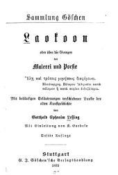 Laokoon: oder Über die grenzen der malerei und poesie ... Mit beilaüfigen erläuterungen verschiedener punkte der alten kunstgeschichte