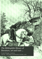 The Bibliophile Library of Literature  Art and Rare Manuscripts PDF