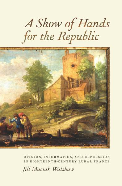 Download A Show of Hands for the Republic Book