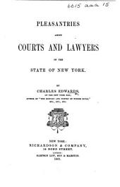 Pleasantries about Courts and Lawyers of the State of New York