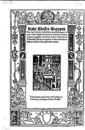 Rabi Mossei Aegyptii Dux seu Director dubita(n)tium aut perplexorum, in treis Libros diuisus, & summa accuratione Reuerendi patris Augustini Justiniani ordinis Praedicatorii Nebiensiu(m) Episcopi recognitus (etc.): Volume 2