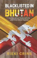 Blacklisted In Bhutan Book PDF