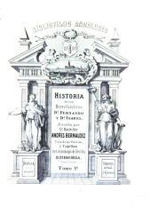 Historia de los reyes católicos C. Fernando y Doña Isabel: Volumen 1