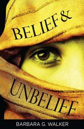 Belief and Unbelief: Womanhood Beyond Religion